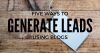 Five ways to Generate leads with your blog