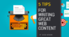 Five Tips for Developing Good Web Content